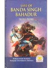 Life of Banda Singh Bahadur - Book By Ganda Singh