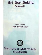 Sri Gur Sobha - Sainapati - Book By Prof. Kulwant Singh